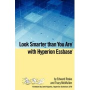 Look Smarter Than You Are with Hyperion Essbase by Tracy McMullen