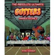 Gutters: The Absolute Ultimate Complete Omnibus Volume 2 by Ryan Sohmer