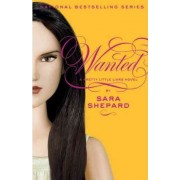 Wanted by Sara Shepard
