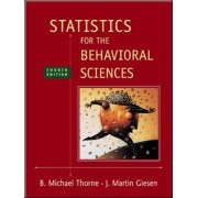 Statistics for the Behavioral Sciences by Michael Thorne
