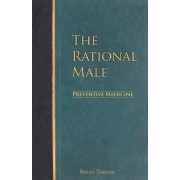 The Rational Male - Preventive Medicine by Rollo Tomassi