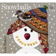 Snowballs by Lois Ehlert