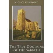 The True Doctrine of the Sabbath by Nicholas Bownd