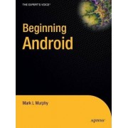 Beginning Android by Mark Murphy