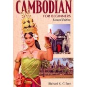 Cambodian for Beginners by R. K. Gilbert