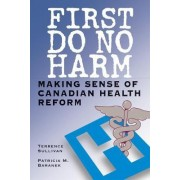 First Do No Harm by Terrence Sullivan