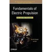 Fundamentals of Electric Propulsion by Dan M. Goebel