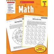 Math, Grade 3 by Inc Scholastic
