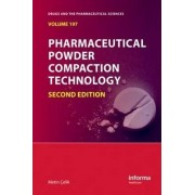 Pharmaceutical Powder Compaction Technology by Metin Celik