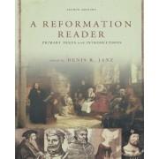 A Reformation Reader by Denis R. Janz