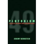 Plutonium by Jeremy Bernstein