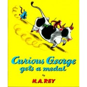 Curious George Gets a Medal by Rey