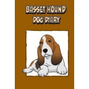 Basset Hound Dog Diary (Dog Diaries) by Debbie Miller