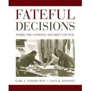 Fateful Decisions by Loch K. Johnson