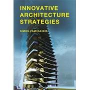 Innovative Architecture Strategies by Simos Vamvakidis