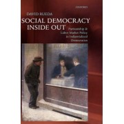 Social Democracy Inside Out by David Rueda