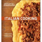 Italian Cooking at Home with the Culinary Institute of America by The Culinary Institute of America (CIA)