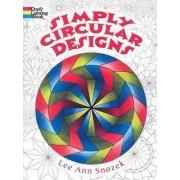 Simply Circular Designs Coloring Book by Lee Anne Snozek