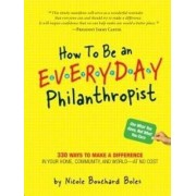 How to be an Everyday Philanthropist by Nicole Bouchard Boles