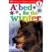 DK Readers L1: A Bed for the Winter by Karen Wallace
