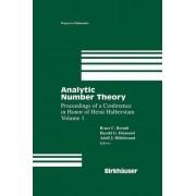 Analytic Number Theory:The Halberstam Festschrift 1: v. 1 by Bruce C. Berndt