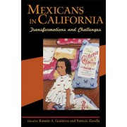 Mexicans in California by Ramon A. Gutierrez
