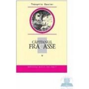 Capitanul Fracasse II - Theophile Gautier
