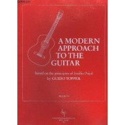 A Modern Approach To The Guitar - Book 3 - Based On The Principles Of Emilio Pujol.