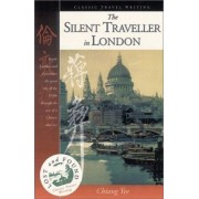 The Silent Traveller in London by Chiang Yee
