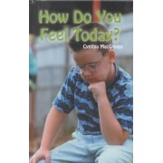 How Do You Feel Today? by Cynthia MacGregor