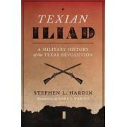 Texian Iliad by Stephen Hardin