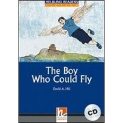 The Boy Who Could Fly with Audio CD by David A. Hill