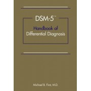 DSM-5 Handbook of Differential Diagnosis by Michael B. First