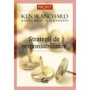 Strategii de responsabilizare a membrilor unei organizatii - Editia a II-a revizuita