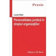 Personalitatea juridica in dreptul organizatiilor - Lucian Bojin