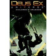 Deus Ex Volume 1: Children's Crusade (a Deus Ex: Mankind Divided Prequel)