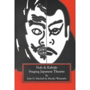 Staging Japanese Theatre by John D. Mitchell