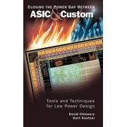 Closing the Power Gap Between ASIC and Custom by David Chinnery