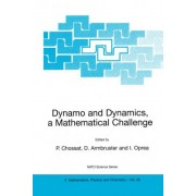 Dynamo and Dynamics, a Mathematical Challenge by Pascal Chossat