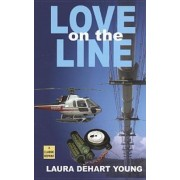Love on the Line by Laura Dehart Young