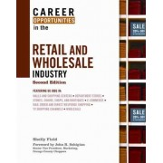 Career Opportunities in the Retail and Wholesale Industry by Shelly Field