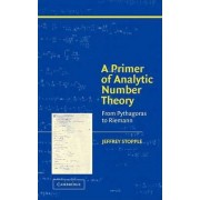 A Primer of Analytic Number Theory by Jeffrey Stopple