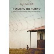 Teaching the native by Joseph Daniel Reilly