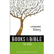 NIRV, the Books of the Bible for Kids: Covenant History, Softcover: Discover the Beginnings of God's People
