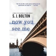 Now You See Me by Sharon Bolton