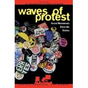 Waves of Protest by Jo Freeman