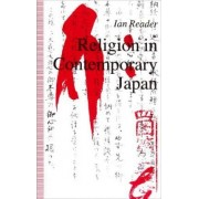 Religion in Contemporary Japan by Ian Reader