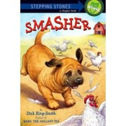 Smasher by Dick King-Smith