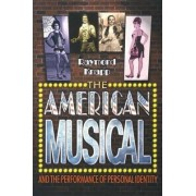 The American Musical and the Performance of Personal Identity by Raymond Knapp