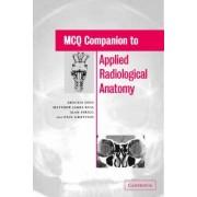 MCQ Companion to Applied Radiological Anatomy by Arockia Doss